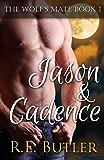 The Wolf's Mate Book 1: Jason & Cadence