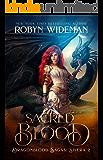 Sacred Blood (Dragonblood Sagas: Sisera Book 2)