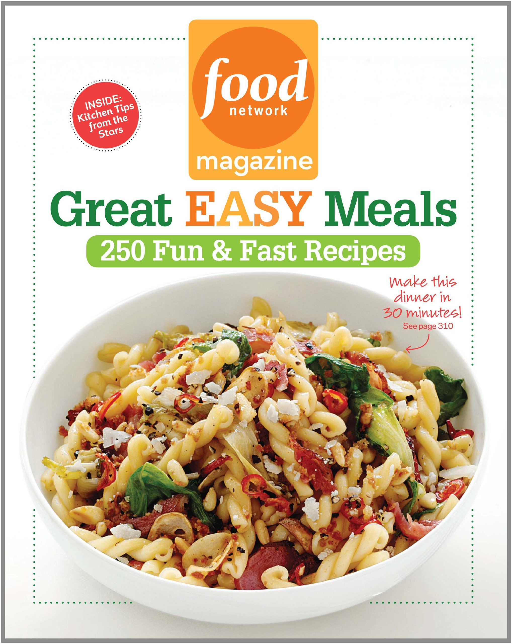 Food network magazine great easy meals 250 fun fast recipes food food network magazine great easy meals 250 fun fast recipes food network magazine 9781401324193 amazon books forumfinder Images