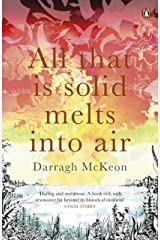 All That is Solid Melts into Air Kindle Edition