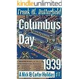 Columbus Day, 1939 (A Nick & Carter Holiday Book 17)