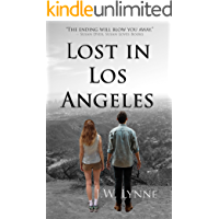 Lost in Los Angeles: A Love Story with a Shocking Twist