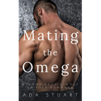 Mating the Omega: A Taboo Dubcon MMMF Erotic Wolf Shifter Romance