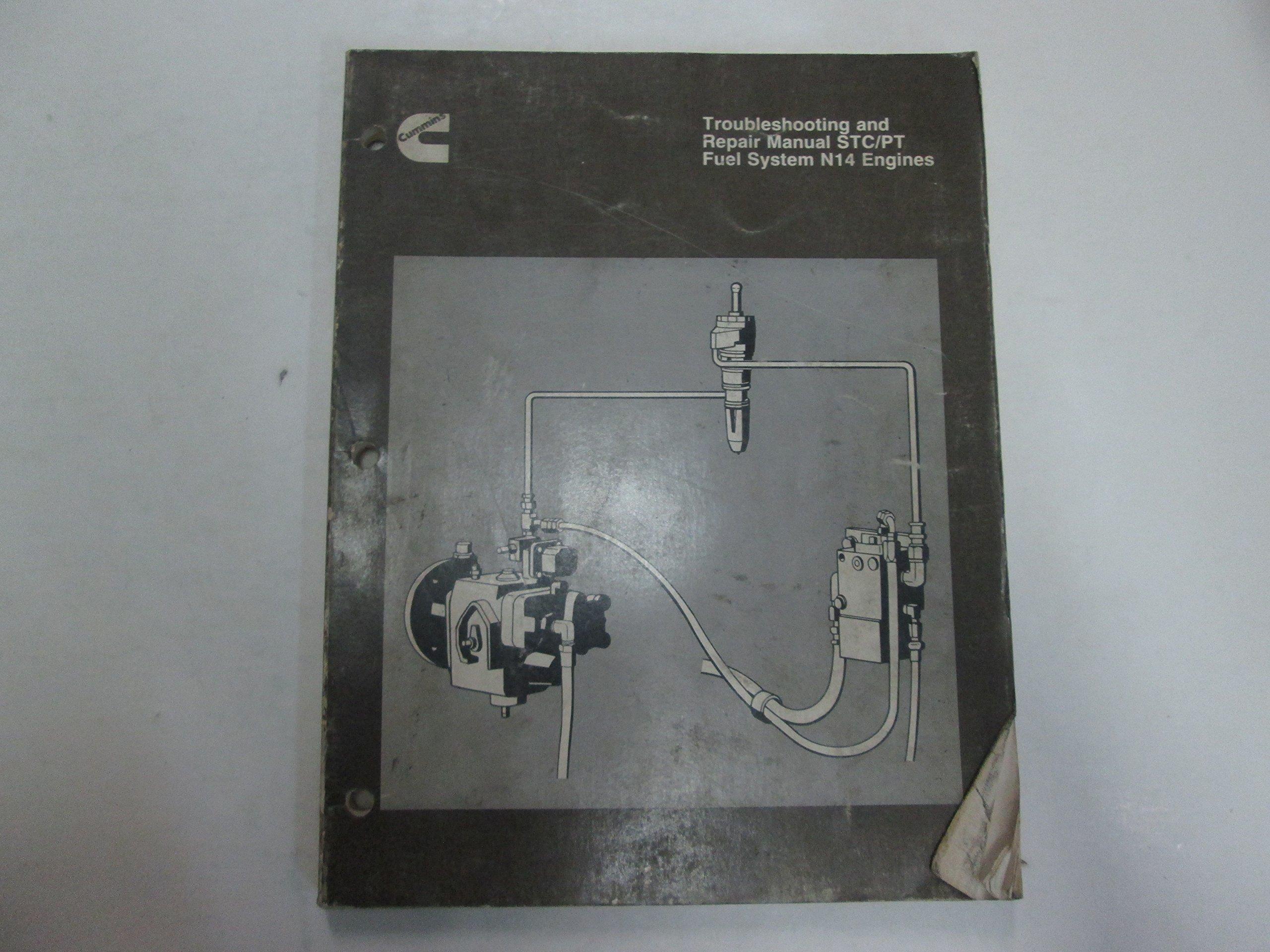 1990 Cummins Troubleshooting Repair Manual STC/PT Fuel System N14 Engines  WORN: Cummins, Cummins Diesel: Amazon.com: Books
