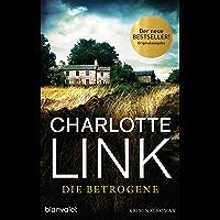 Die Betrogene: Kriminalroman (German Edition)