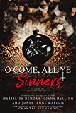 O Come, All Ye Sinners