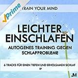 Leichter Einschlafen: Autogenes Training gegen Schlafprobleme EP