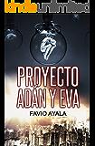 Proyecto Adán y Eva (Spanish Edition)