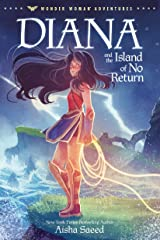 Diana and the Island of No Return (Wonder Woman Adventures Book 1) Kindle Edition