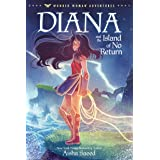 Diana and the Island of No Return (Wonder Woman Adventures Book 1)