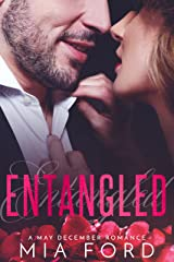 Entangled: A May December Romance Kindle Edition