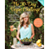 The 30-Day Vegan Challenge (New Edition): Over 100 Delicious, Nutritious Plant-Based Recipes and Meal Ideas for Eating Healthfully and Compassionately -- The Ultimate Guide