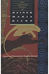 The Selected Poetry of Rainer Maria Rilke: Bilingual Edition (English and German Edition) Paperback