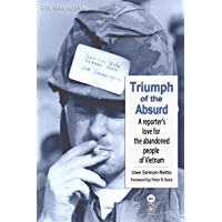 Duc 3rd Edition: Triumph of the Absurd: A reporter's love for the abandoned people of Vietnam