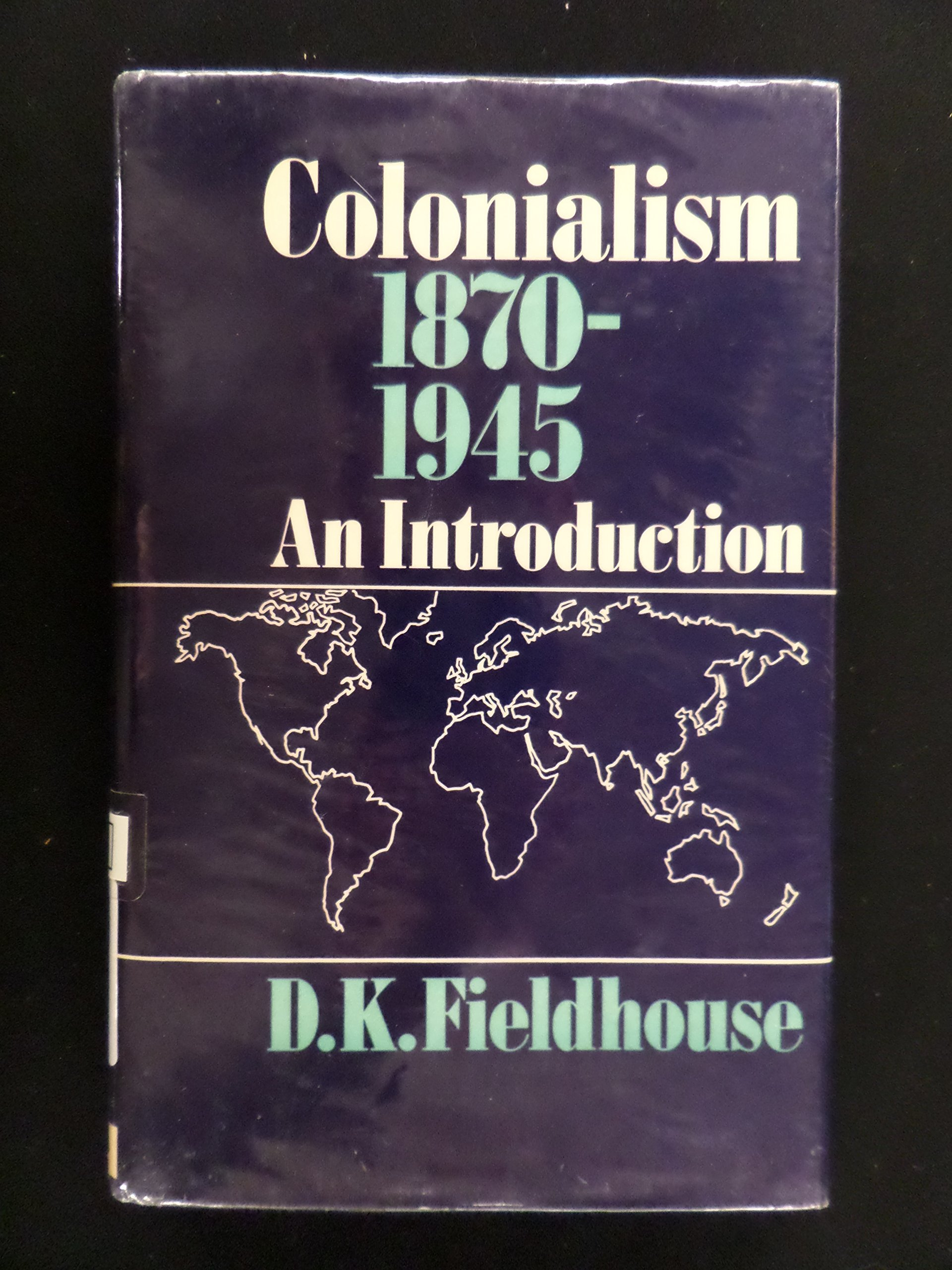 Colonialism, 1870-1945 : an introduction