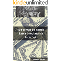 Make Money 2: 10 Formas de renda extra imediata na internet