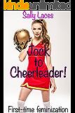 Jock To Cheerleader: Feminization, Crossdressing (English Edition)