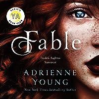 Fable: A Novel (Fable, Book 1)