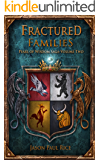Fractured Families (The Pearl of Wisdom Saga Book 2)
