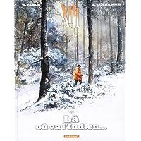 XIII - Nouvelle collection - tome 2 - Là où va l'Indien