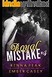 Royal Mistake #4
