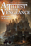 A Thirst for Vengeance (The Ashes Saga Book 1)
