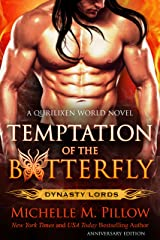 Temptation of the Butterfly: A Qurilixen World Novel (Anniversary Edition) (Dynasty Lords Book 2) Kindle Edition
