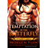 Temptation of the Butterfly: A Qurilixen World Novel (Anniversary Edition) (Dynasty Lords Book 2)