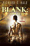 Blank: Apocalypse (A Lincoln Delabar Action Adventure Thriller Book 3)