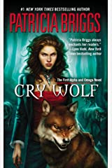 Cry Wolf (Alpha & Omega Book 1) Kindle Edition