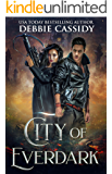 City of Everdark (Chronicles of Arcana Book 3)