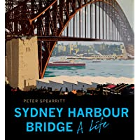 The Sydney Harbour Bridge (Revised edition)
