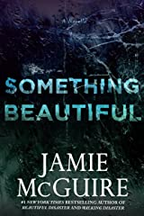 Something Beautiful: A Novella Kindle Edition