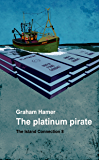The Platinum Pirate (The Island Connection Book 8)