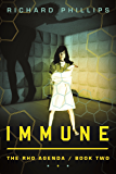 Immune (The Rho Agenda Book 2) (English Edition)