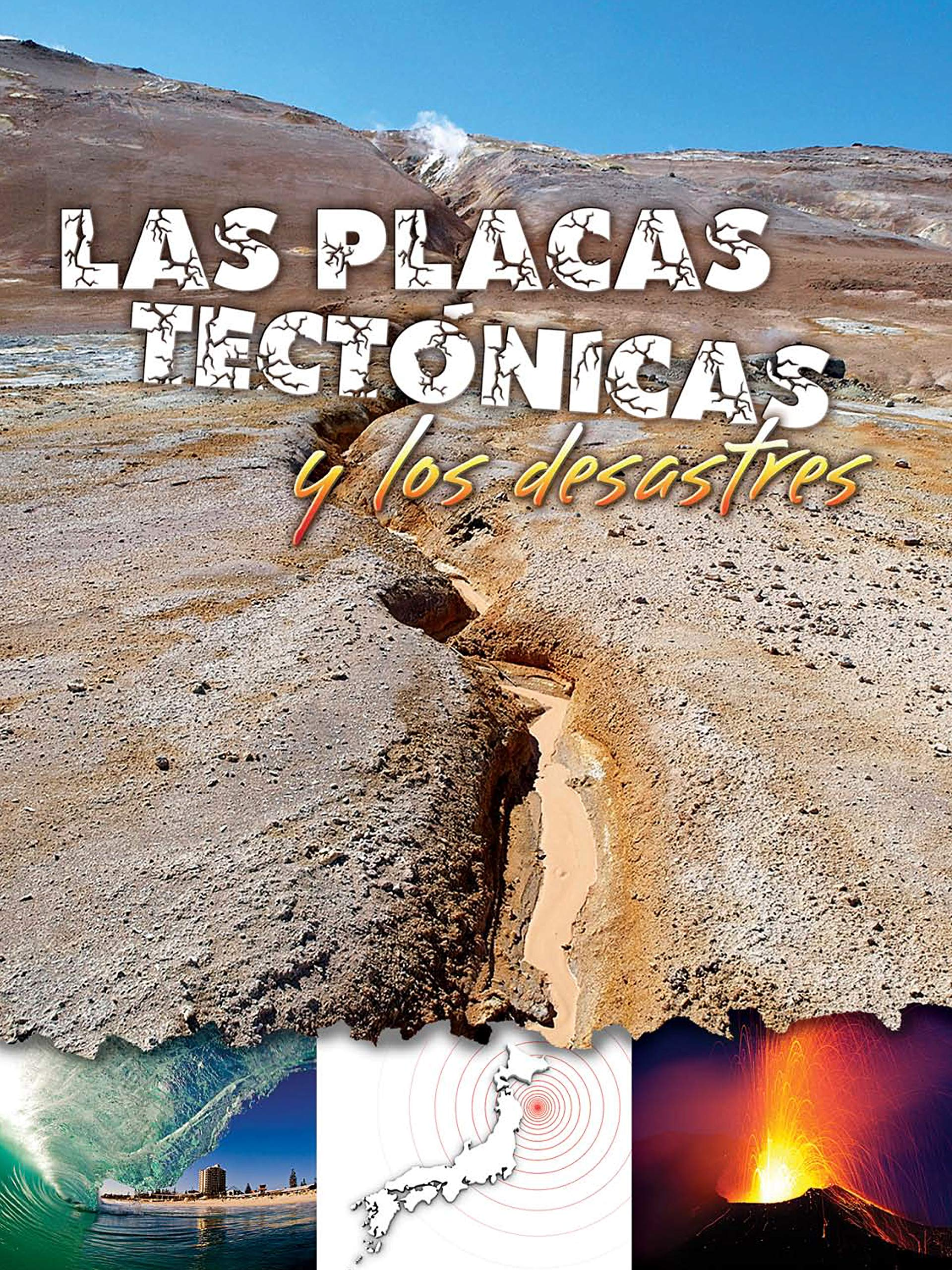 Download Las placas tectónicas y los desastres: Plate Tectonics and Disasters (Let's Explore Science) pdf epub