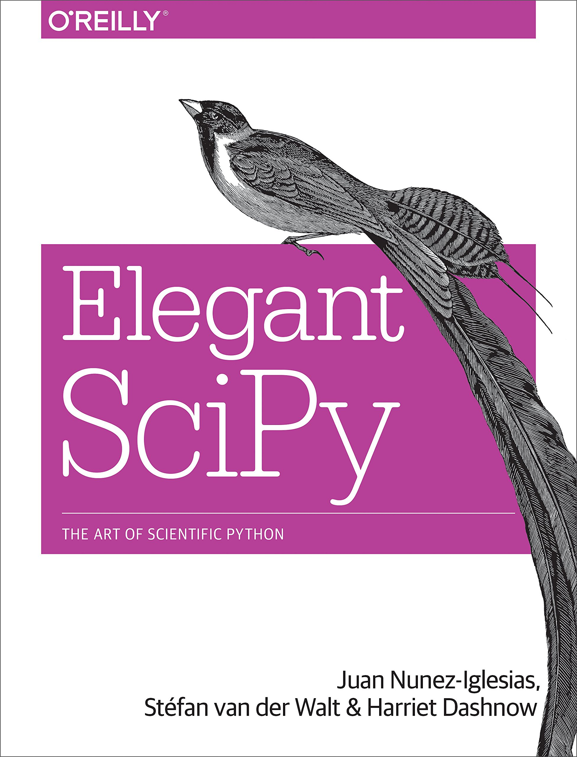 Elegant SciPy: The Art of Scientific Python by O Reilly Media