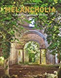 Melancholia: Zauber einer vergessenen Welt