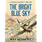 The Bright Blue Sky (RAF Trilogy Book 1)