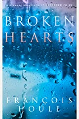 Broken Hearts: a modern-day love story for all ages Kindle Edition