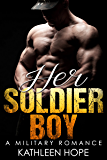 Military Romance: Her Soldier Boy