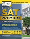 Cracking the SAT Premium Edition with 8 Practice Tests, 2019: The All-in-One Solution for Your Highest Possible Score