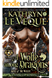 A Wolfe Among Dragons: Sons of de Wolfe (de Wolfe Pack Book 8)