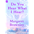 Do You Hear What I Hear?: A Story (Second Chance at Star Inn)