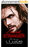 Dark Stranger The Dream: New & Lengthened 2017 Edition (The Children Of The Gods Paranormal Romance Series) (English Edition)