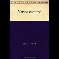 Varios cuentos (Spanish Edition)