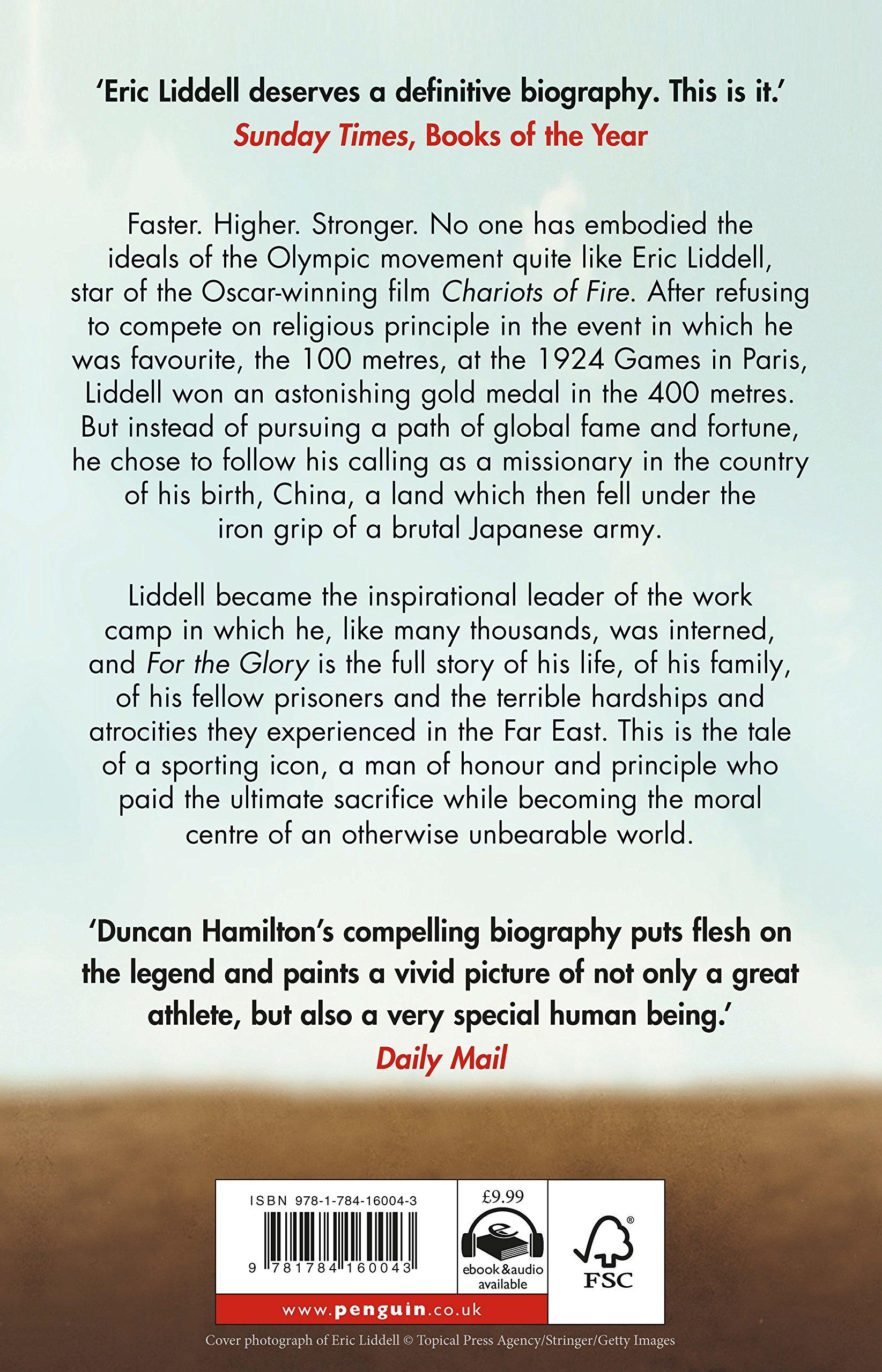For the Glory: The Life of Eric Liddell: Amazon.de: Duncan Hamilton:  Fremdsprachige Bücher