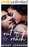 Out of Reach (Love Hurts Book 2)