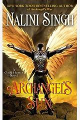Archangel's Sun (A Guild Hunter Novel Book 13) Kindle Edition