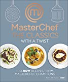 MasterChef The Classics Simply Reinvented